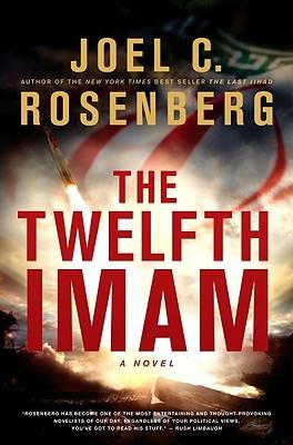 The Twelfth Imam by Joel C. Rosenberg