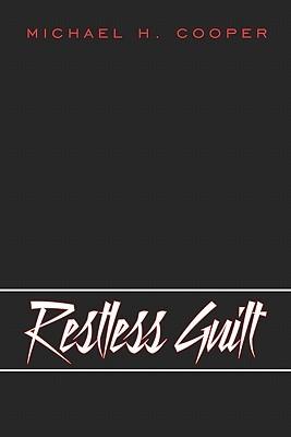 Restless Guilt