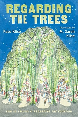 Regarding the Trees: A Splintered Saga Rooted in Secrets(Regarding the...)