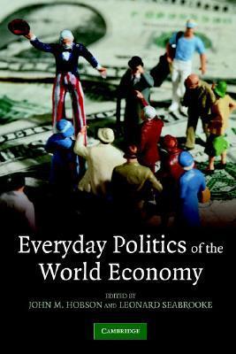 El mejor libro gratis para descargar Everyday Politics Of The World Economy