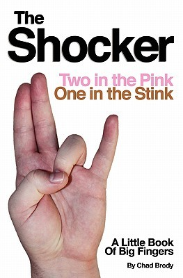 The Shocker - Two in the Pink, One in the Stink