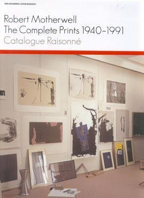 Robert Motherwell: The Complete Prints 1940-1991: A Catalogue Raisonne