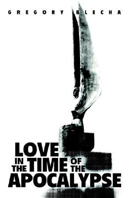 Love in the Time of the Apocalypse