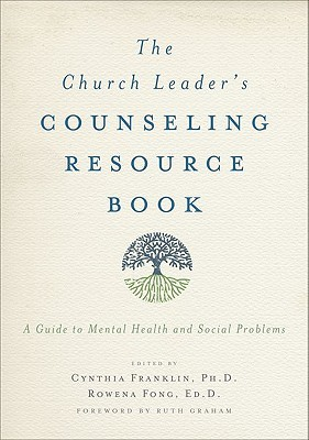 The Church Leader's Counseling Resource Book: A Guide to Mental Health and Social Problems