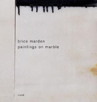 Brice Marden: Paintings on Marble