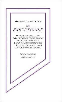 The Executioner by Joseph de Maistre
