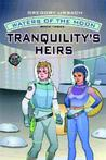 Tranquility's Heirs (Waters of the Moon, #3)