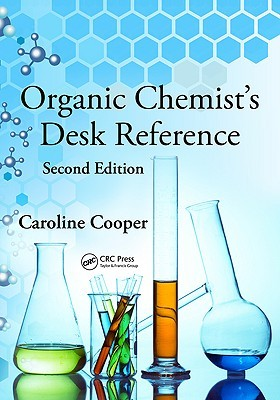 organic-chemist-s-desk-reference-second-edition
