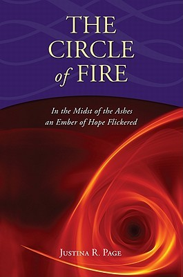 The Circle of Fire by Justina R. Page