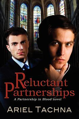 Reluctant Partnerships (Partnership in Blood Spin-Off #2)