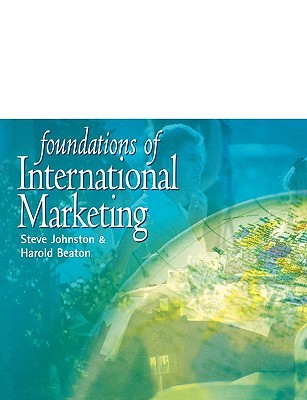 Foundations Of International Marketing