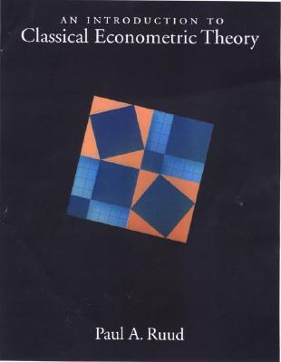 An Introduction to Classical Econometric Theory