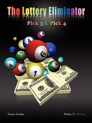 The Lottery Eliminator: Pick 3 & Pick 4