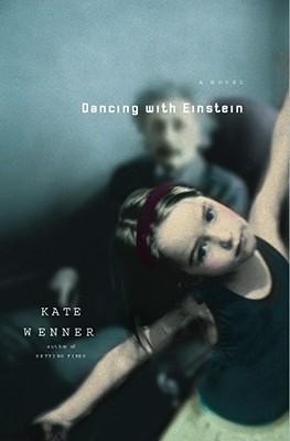 Dancing with Einstein by Kate Wenner