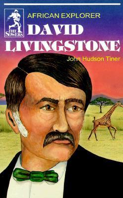 David Livingstone: African Explorer (Sower Series)