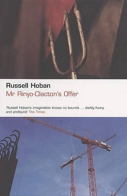 Mr. Rinyo-Clacton's Offer by Russell Hoban