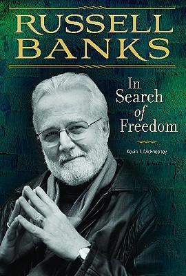 Russell Banks: In Search of Freedom