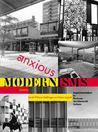 Anxious Modernism...