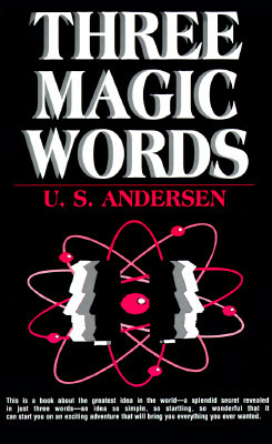 Three Magic Words by Uell Stanley Andersen