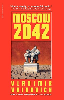 Moscow 2042 by Vladimir Voinovich