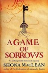 A Game of Sorrows (Alexander Seaton, #2)
