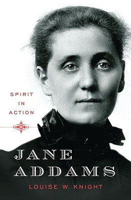 Jane Addams: Spirit in Action