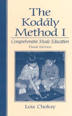 The Kodaly Method I: Comprehensive Music Education
