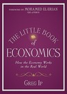 The Little Book of Economics: How the Economy Works in the Real World