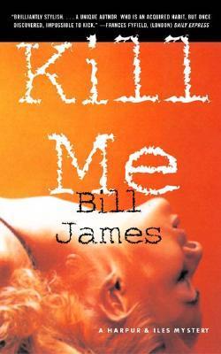Kill Me (Harpur & Iles, #17)