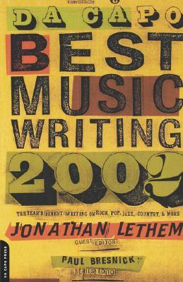 Da Capo Best Music Writing 2002 by Jonathan Lethem