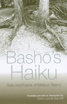 Bashō's Haiku: Selected Poems