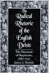 The Radical Rhetoric of the English Deists: The Discourse of Skepticism. 1680-1750