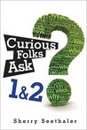 Curious Folks Ask 1 & 2 (Bundle)