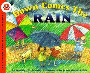 Down Comes the Rain by Franklyn Mansfield Branley