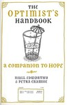 The Optimist's/Pessimist's Handbook: A Companion to Hope and Despair