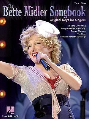 The Bette Midler Songbook: Original Keys for Singers