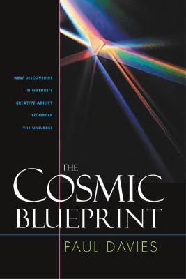 Cosmic Blueprint by Paul Davies