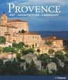 Provence: Art, Architecture, Landscape