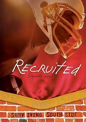 Recruited by Suzanne Weyn