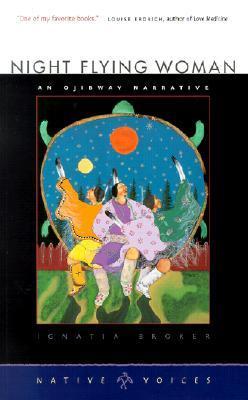 Night Flying Woman: An Ojibway Narrative