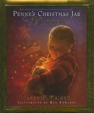Penny's Christmas Jar Miracle by Jason F. Wright