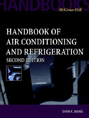 Handbook of Air Conditioning and Refrigeration