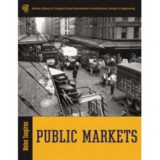 Public Markets [With CDROM] by Helen Tangires