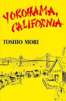 Yokohama, California by Toshio Mori