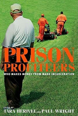 Prison Profiteers by Tara Herivel