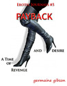 Payback - a time of Revenge and Desire (erotic women's journals #5)