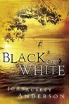 Black or White (The Black or White Chronicles #1)