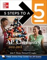 5 Steps to a 5 AP Chemistry, 2012-2013 Edition (5 Steps to a 5 on the Advanced Placement Examinations Series)