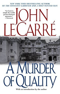 A Murder of Quality by John le Carré