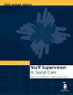 Staff Supervision in Social Care: Making a real difference for staff and service users